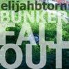 Buy Bunker Fallout EP on iTunes!